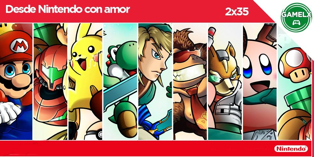 GAMELX FM 2×35 – Desde Nintendo con amor