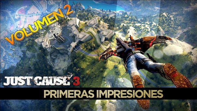 Just Cause 3: Primeras impresiones Vol.2 [Gameplay]