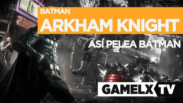 GAMEPLAY Batman Arkham Knight