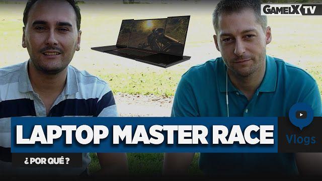 ¿Por qué comprar un PC Laptop Master Race? | Consejos para comprar un Laptop Gaming | Vlog