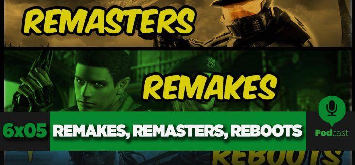 GAMELX 6×05 – Remakes, Remasters y Reboots que nos marcaron