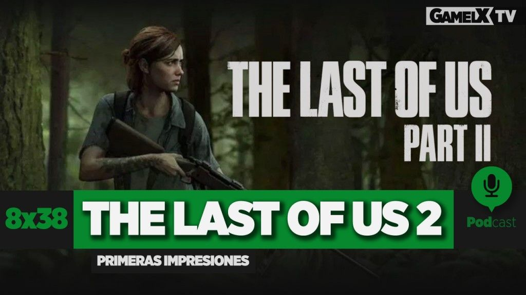 primeras impresiones de The last of us part II